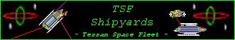 The Terran Space Fleet Shipyards